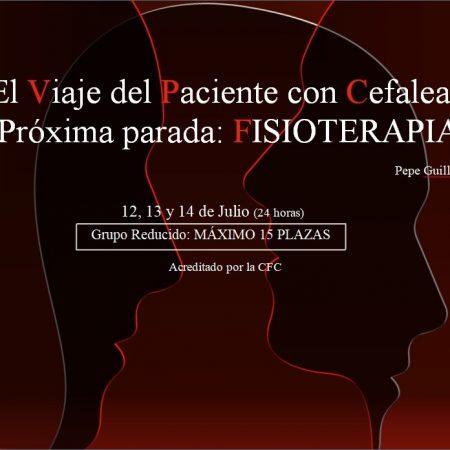 EL VIAJE DEL PACIENTE CON CEFALEA. PRÓXIMA PARADA: FISIOTERAPIA